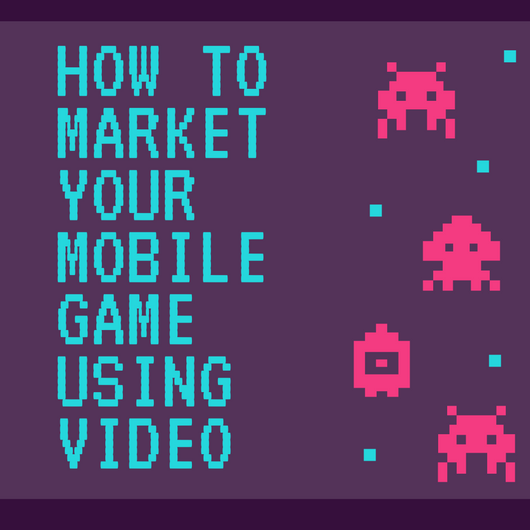 Mobile Game Video Production
